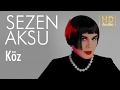 Download Video Sezen Aksu - Köz (Official Audio)