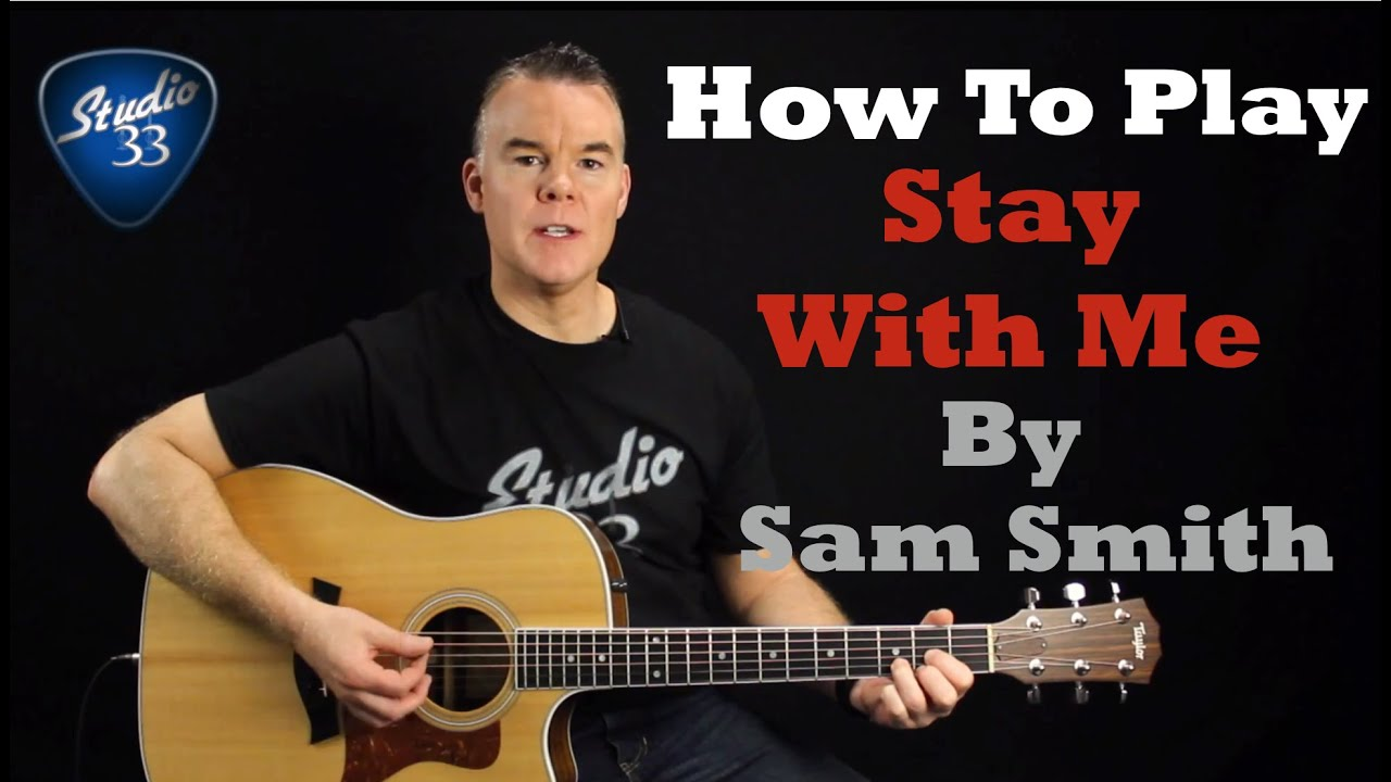 "How To Play ""Stay With Me"" (Sam Smith) Easy Beginner Guitar Lesson"