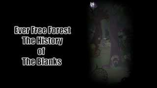 Ever Free Forest Theme - The Story Of The Blanks