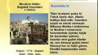 MEVLANA HALIDI BAGDADI HAZRETLERİ 1 (YOLUMUZU AYDINLATANLAR)