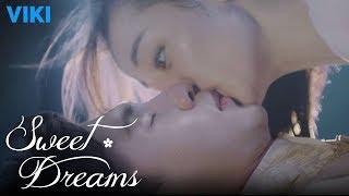 Video Sweet Dreams - EP1 | First Kiss [Eng Sub] MP3, 3GP, MP4, WEBM, AVI, FLV September 2018