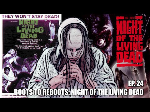 Boots To ReBoots: Night Of The Living Dead Review