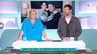 Zap zap - [Zap Télé] Greffé du pénis, il fait l'amour pour la 1re fois à 45 ans ! (14/09/18)