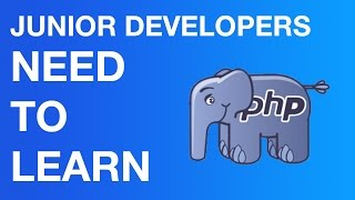 You Must Learn PHP as a Junior Developer