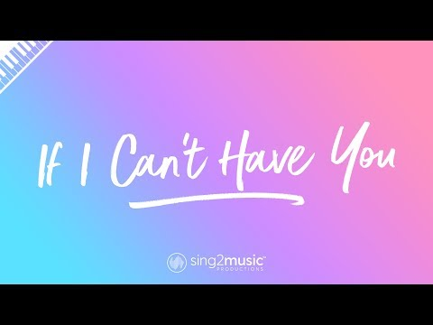 If I Can't Have You (Piano Karaoke Instrumental) Shawn Mendes