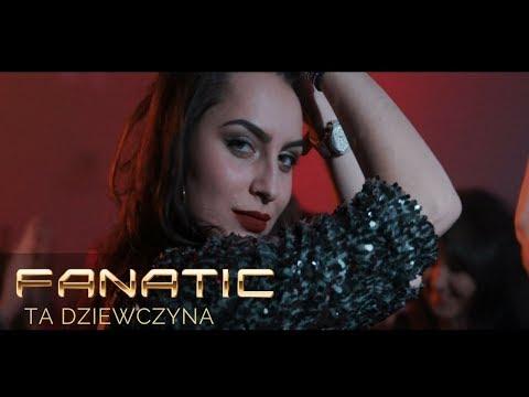 Fanatic - Ta dziewczyna
