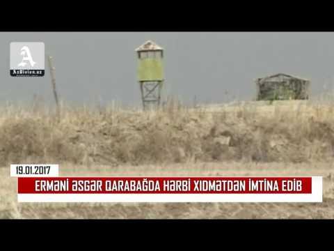 Erməni əsgər Qarabağda hərbi xidmətdən imtina edib (видео)