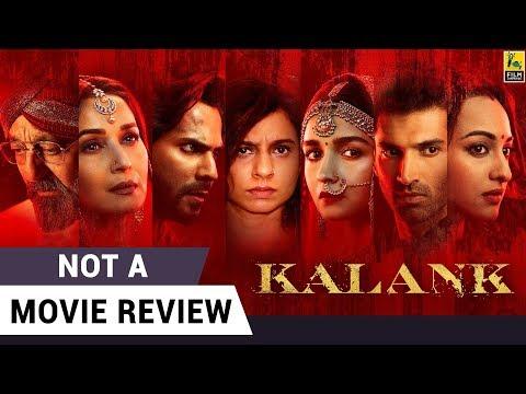Kalank | Not A Movie Review | Madhuri Sanjay Alia Varun Aditya Sonakshi | Sucharita Tyagi
