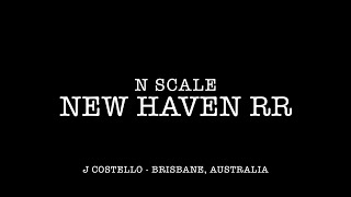 Newhaven Australia  city photos : N Scale New Haven WIP Layout Tour December 2015