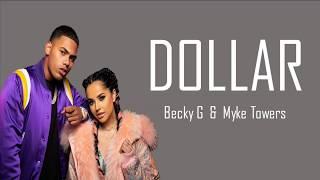 Dollar - Becky G & Myke Towers (Lyrics)
