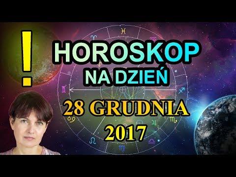 28 ГРУДНИА 2017 - ХОРОСКОП КОДЗИЕННЙ - 28.12.2017