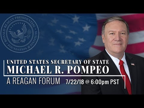 A Reagan Forum with U.S. Secretary of State Michael R. Pompeo — 7/22/18