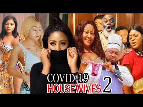 Covid -19 Housewives  Season 2 - Regina Daniels & Ngozi Ezeonu 2020 Latest Nigerian Movie.