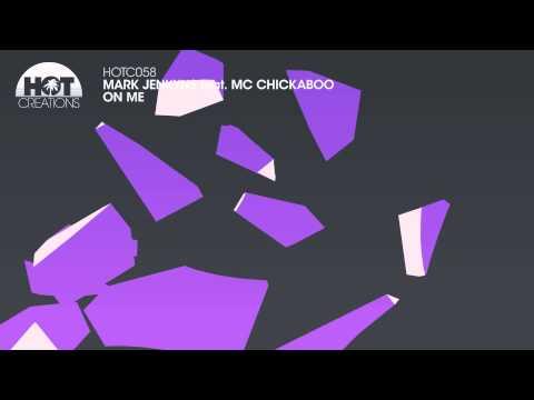 Mark Jenkyns Feat. MC Chickaboo - On Me