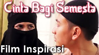 CINTA BAGI SEMESTA - ISLAM BUKAN TERORIS - Film Pendek Inspirasi