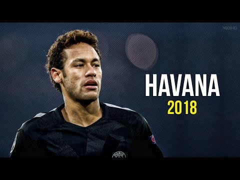 Neymar Jr ► Havana ● Skills & Goals 2017-2018 Hd