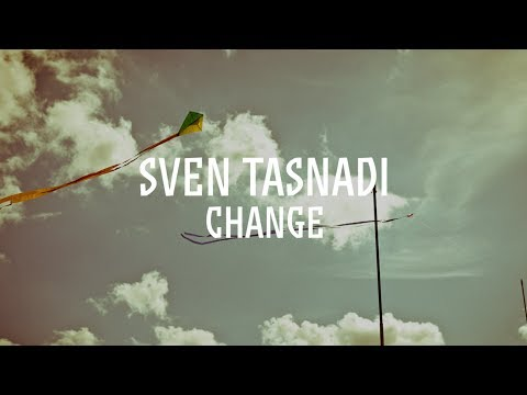 Sven Tasnadi: Change / katermukke 150