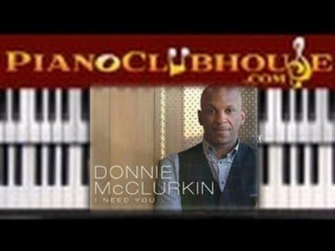 Video 🎹  Donnie McClurkin - I NEED YOU (easy gospel piano lesson tutorial) download in MP3, 3GP, MP4, WEBM, AVI, FLV January 2017