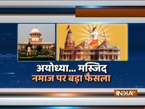 Video Is namaz in mosque essential to Islam? Supreme Court to deliver major verdict today download in MP3, 3GP, MP4, WEBM, AVI, FLV January 2017