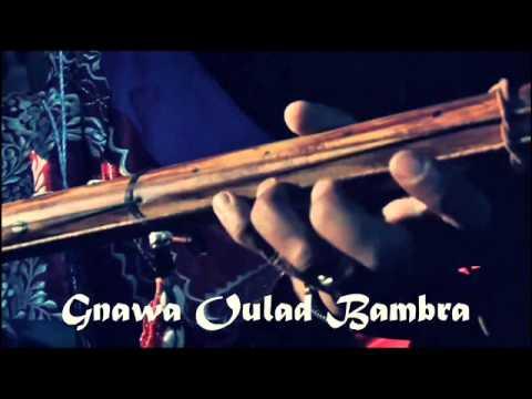 "Gnawa Marrakech Lila aziz Rasta Chorfa -""_ Moulay Sliman + Ben Hsain _-"" & Gnawa Oulad Bambra"