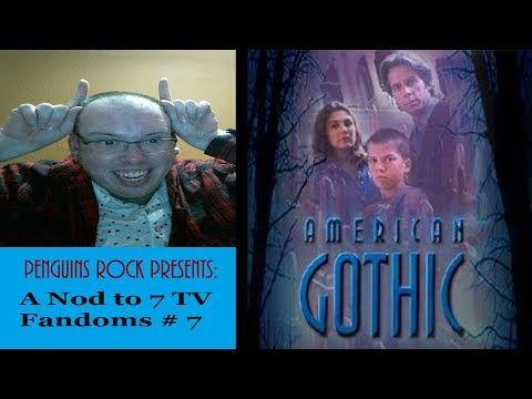 A Nod to 7 TV Fandoms # 7:  American Gothic (1995-1996)