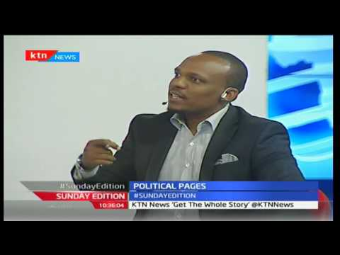 Sunday Edition: Political Pages making headlines with Ben Kitili, 23rd October 2016 Part 2