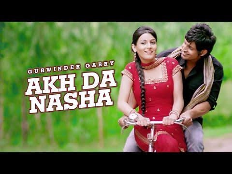 Akh Da Nasha Songs mp3 download and Lyrics