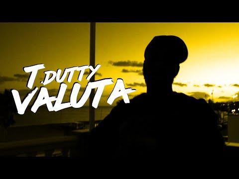 T.DUTTY - VALUTA (PROD BY. SINCE96)
