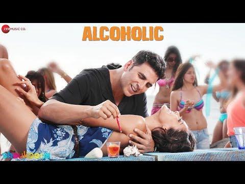 Alcoholic – Full Audio | The Shaukeens | Yo Yo Honey Singh – Akshay Kumar & Lisa Haydon – HQ