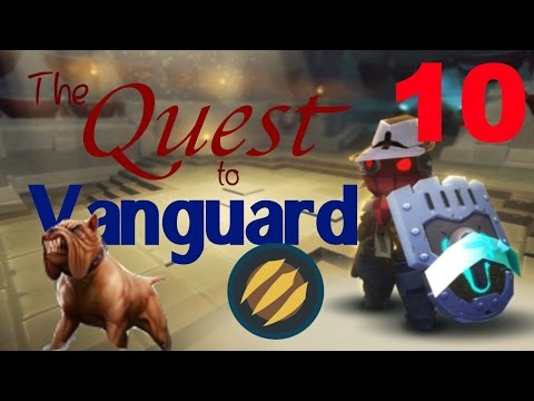 SK Quest to Vanguard Ep.10 – Unleash the Hounds