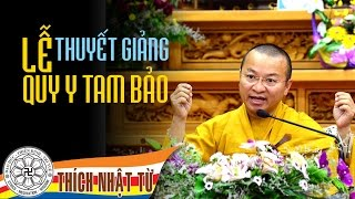 TT. Thich Nhat Tu thuyet giang le quy y Tam Bao - 16-08-2016