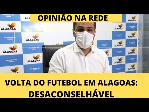 Opinião na Rede: retorno do futebol em Alagoas é 'descaconselhável'
