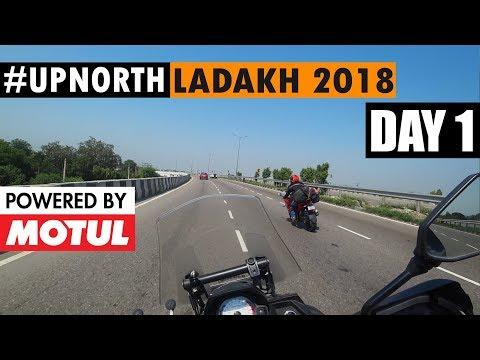 Delhi to Pathankot | Ladakh 2018 | UpNorth | Day 1