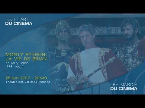 """""""MONTHY PYTHON : LA VIE DE BRIAN"""" de Terry Jones - Mardi 25 avril 2017, 20h30, Théâtre des Variétés"""