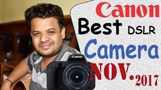 Video Canon DSLR Camera Best Budget Nov. 2017 ?   Let's see.... MP3, 3GP, MP4, WEBM, AVI, FLV Juli 2018