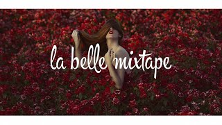 Video La Belle Mixtape | The Power of Youth | Chill Mix 2018 MP3, 3GP, MP4, WEBM, AVI, FLV Juni 2018