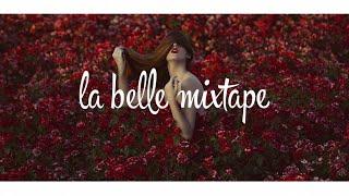 Video La Belle Mixtape | The Power of Youth | Chill Mix 2018 MP3, 3GP, MP4, WEBM, AVI, FLV Maret 2018