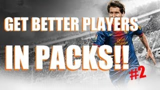 FIFA 13 Ultimate Team Pack Opening Method! Better Players In Packs!