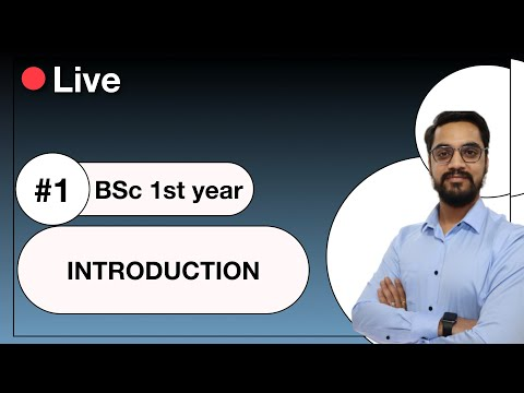 BSc 1st year - Introduction #1 -- in  hindi by ashish singh