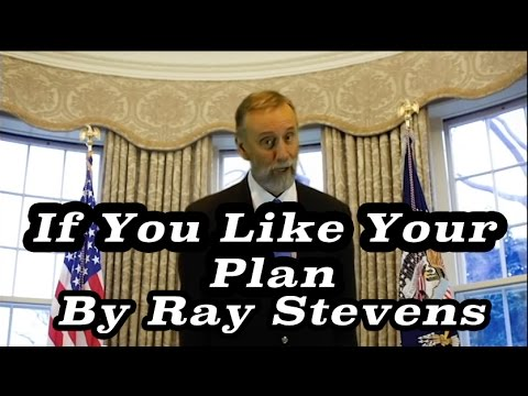 plan - Song about Obamacare from Ray Stevens Copyright 2014 Clyde Records Inc. Like Ray on Facebook at http://www.facebook.com/raystevensmusic1707 and subscribe to my channel!