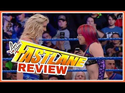 Review | WWE Fastlane 2018 | ASUKA DECIDES | Columbus Ohio | 11 March 2018 | 3/11/18
