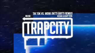 Video Ke$ha vs. A$AP Ferg - Tik Tok Work (Nitti Gritti Remix) MP3, 3GP, MP4, WEBM, AVI, FLV Maret 2019