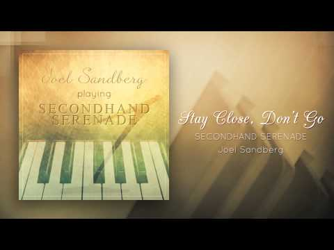 """Stay Close, Don't Go (Secondhand Serenade)"" - Piano Cover By Joel Sandberg"