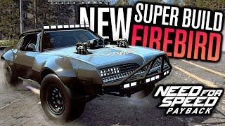 NEW SUPER BUILD PONTIAC FIREBIRD CUSTOMIZATION!! | Need for Speed Payabck DLC