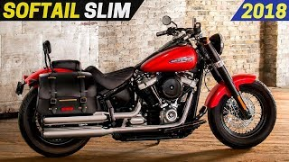 7. NEW 2018 Harley-Davidson Softail Slim - The Lighter Version With More Power