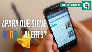 Google alerts español, monitorea marcas, empresas o topicosgoogle alerts tutorial, que es google alerts, monitorear empresasque es google alerts