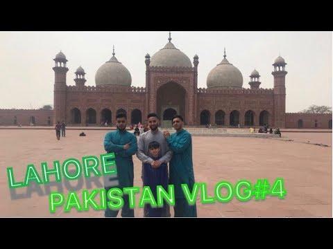 Vlog 4: My Motherland (Pakistan) Lahore