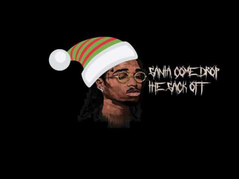 NEW! Quavo - Santa Gone Drop The Sack Off SONG