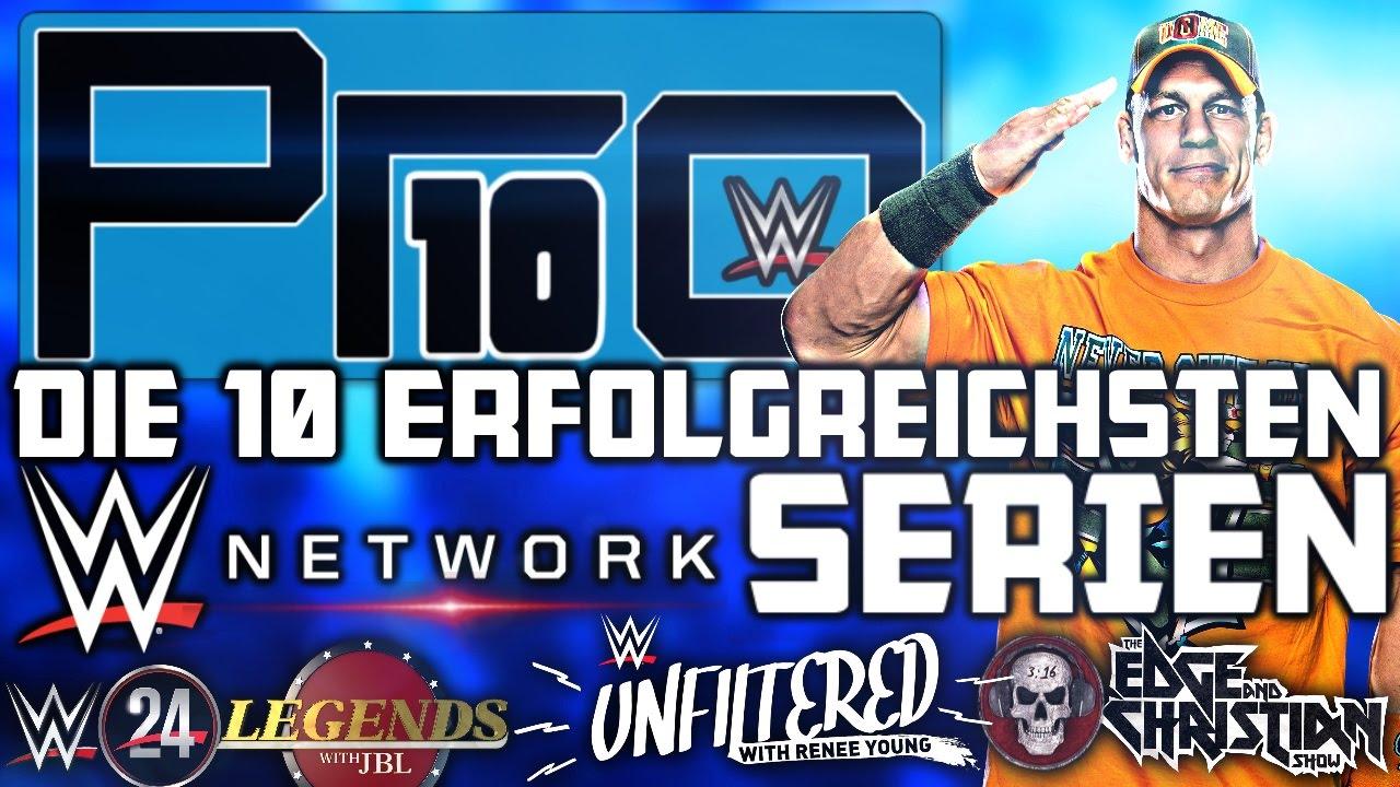 Die 10 erfolgreichsten WWE Network Serien – Pro10 #46 (Deutsch/German)