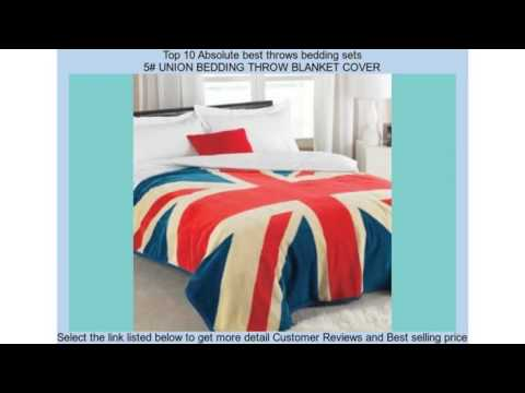 Top 10 Absolute best throws bedding sets